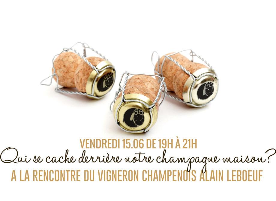 A la rencontre du vigneron champenois Alain Leboeuf